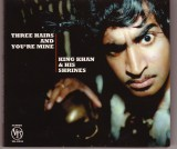 King Khan and his Shrines - Three Hairs and You're Mine