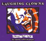 Laughing Clowns - Cruel But Fair