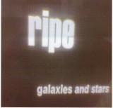Ripe - Galaxies and Stars