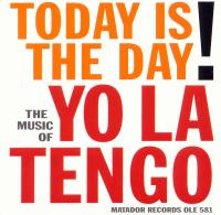 [Yo La Tengo - Today Is The Day]